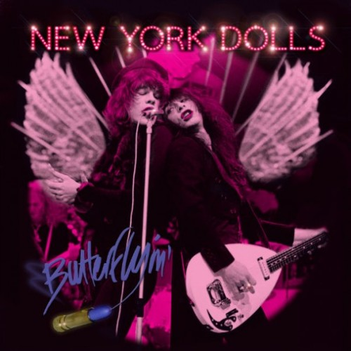 New York Dolls Butterflyin'